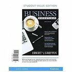 Student Value Edition for Business Essentials Plus 2012 MyBizLab with Pearson EText -- Access Card Package by Ricky W. Griffin and Ronald J. Ebert (2012, Mixed Media)
