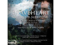 Two tickets for Fringe Festival Braveheart Open Air Cinema 25th August