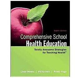 NEW Comprehensive School Health Education - Meeks, Linda/ Heit, Philip/ Page, Ra