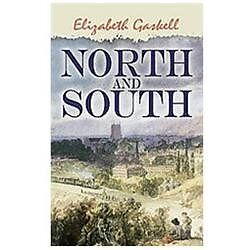 NEW North And South - Gaskell, Elizabeth Cleghorn