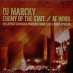 DJ Marcky - Enemy of the state / At work (Vinyls)