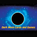Dark Moon Cards and Games