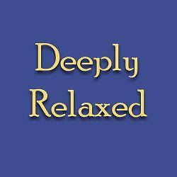 Deeply Relaxed - Hypnotherapy Burnie Burnie Area Preview