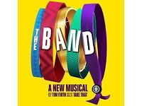 THE BAND (Take That Musical) SHEFFIELD PAIR OF TICKETS (STALLS) AT LYCEUM SAT 7TH OCT 2017 AT 7.45PM