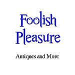 Foolish Pleasure Antiques