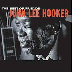 John Lee Hooker-Best Of Friends cd(Excellent condition)