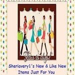 Sheriavery1 s New or Like New Items