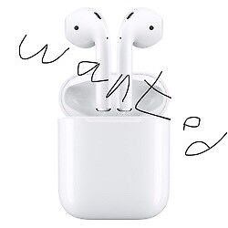 Wanted AirPods