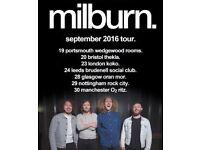 2x MILBURN standing tickets for sale - Glasgow, Oran Mòr, Wed 28 Sept