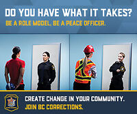 BC Corrections Hiring! Be a Role Model, Be a Peace Officer