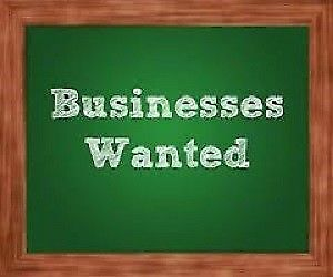 Business wanted