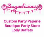 Sugarlicious Parties