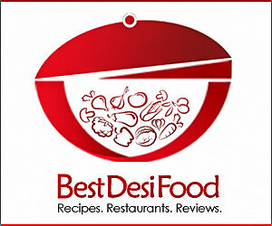 Best Desi Food Guide For Recipes and Restaurants