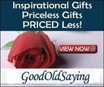 GoodOldSaying, Priceless Gifts