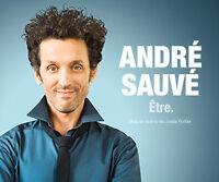 Paire de billet pour André Sauvé Samedi 21 Novembre
