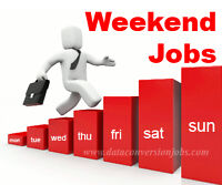 Weekend Job available Start Tomorrow