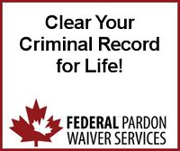 Canadian Federal Pardon & U.S. Entry Waiver