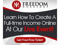 Free 2 hr. Manchester Workshop on how to create full-time income online.