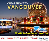 cheap flight to vancouver from London - Call now: 02071128313