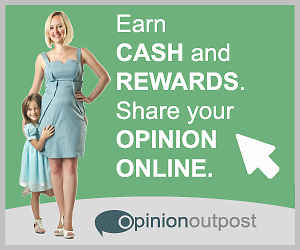 Opinion Outpost / Earn Cash With Paid Surveys - Work from Home
