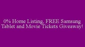 0% Home Listing, FREE Tablet and Movie Tickets