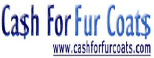 WANTED LADIES & MEN'S NEW & PREOWNED FUR COATS WILL PAY CA$$$H.