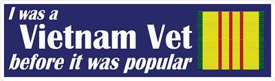 I Was a Vietnam Vet Before it was Popular - Decal / Sticker