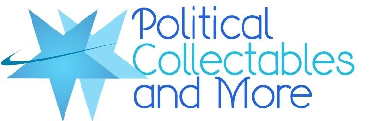 Political Collectables and More