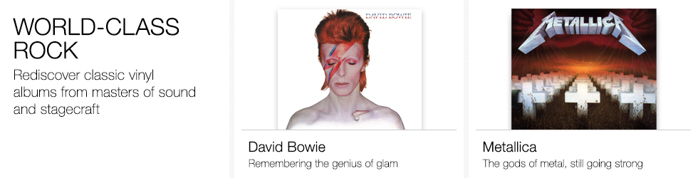 World-Class Rock | Rediscover classic vinyl albums from masters of sound and stagecraft | David Bowie | Metallica