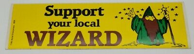 Support your local WIZARD with Image of Wizard Vinyl Bumper Sticker NEW UNUSED