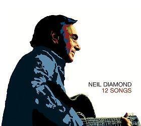 Neil Diamond - 12 Songs [Limited Edition Digip  (NEW CD)