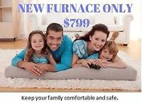 NEW FURNACES ONLY FROM $799 WITH INSTALLATION