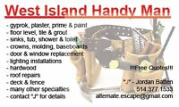 West Island Handy Man for Repairs, Maintenance, and General Jobs