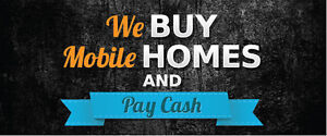 We Buy Mobile homes and Pay Cash