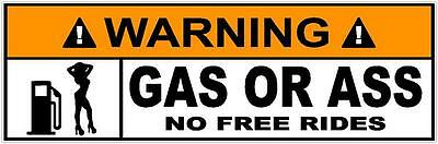 Daily Deal Sites Home Decor WARNING Gas Or A** No Free Rides Sticker