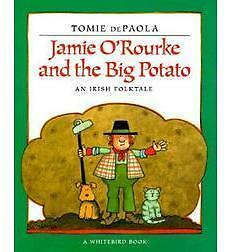 Jamie O'Rourke and the Big Potatoe (NEW) book