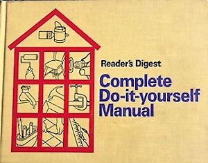 Book - Reader's Digest - Complete Do-it-yourself Manual 1973