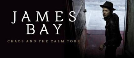 James Bay Chaos and the Calm Tour *Adelaide Entertainment Centre* Camden Park West Torrens Area Preview