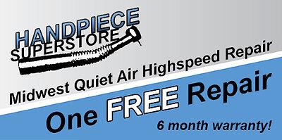 One Free Midwest Quiet Air Highspeed Dental Handpiece Repair