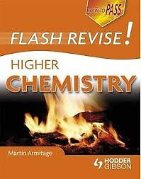 How to PASS: Flash Revise! Higher Chemistry