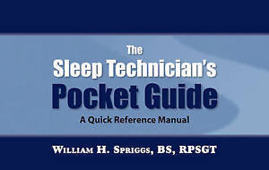 NEW The Sleep Technician's Pocket Guide by William H. Spriggs
