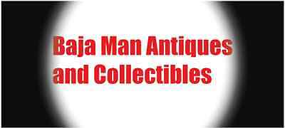 BajaMan Antiques and Collectibles