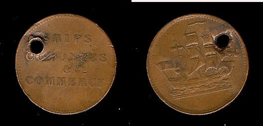 1830s era SHIPS COLONIES & COMMERCE CAUSE TOKEN