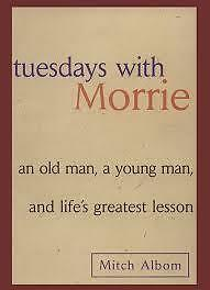 Tuesdays with Morrie and other books of Mitch Albom