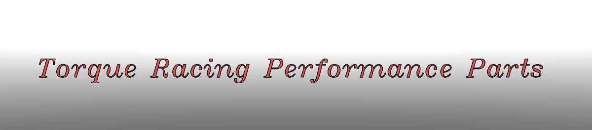 Torque Racing Performance