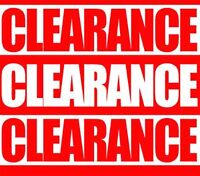 HUGE clearance Hurry in today while quantities last! Factory dir