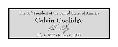 President Calvin Coolidge Custom Laser Engraved 2 x 6 inch Plaque FREE SHIP