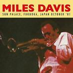 cd - Miles Davis - Sun Palace, Fukuoka, Japan October '81