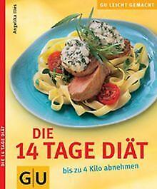 Die 14 Tage Diät - bis zu 4 Kilo abnehmen | Buch | Zustand sehr gut