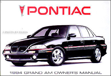 1994 Pontiac Grand Am SE and GT Owners Manual 94 MINT Owner Guide (94 Pontiac Grand Am Manual)